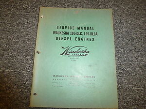 Waukesha 195dlc 195dlca Diesel Engines Shop Service Repair Manual Book F1646a