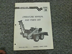 Digz all Mark 20 Ride On Trencher Parts Catalog Owner Operator Manual Book