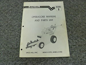 Digz all Mark 8 Walk Behind Trencher Parts Catalog Owner Operator Manual Book