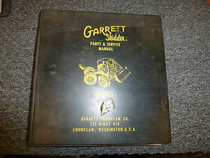 Garrett Model 25 Skidder Loader Logging Forestry Parts Catalog Manual Book