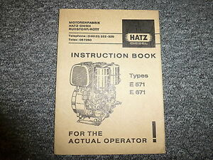 Hatz E571 E671 Diesel Air Cooled Engine Owner Operator Maintenance Manual Book