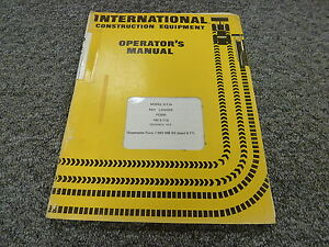 International Ih S11a Pay Logger Log Skidder Tractor Owner Operator Manual Book