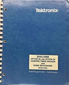 Tektronix 2445 2465 Option 06 Option 09 Instruction Manual P n 070 4631 00