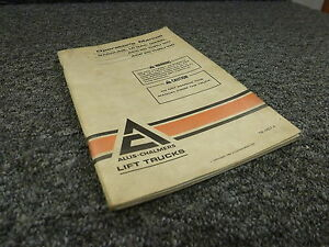 Allis Chalmers Acp4050 Acc60120 Acp60100 Fork Lift Truck Owner Operator Manual