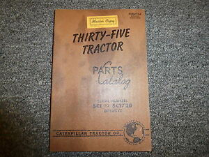 Caterpillar Cat Thirty Five 35 Tractor Parts Catalog Manual S n 5c1 5c1728