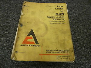 Allis Chalmers 645 Articulated Wheel Loader Parts Catalog Manual Book