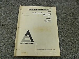 Allis Chalmers Hd20h Crawler Tractor Owner Operator Field Maintenance Manual