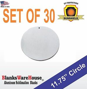 30 Pieces 11 75 Circle Sublimation Blanks 025 Gauge W Hole Sign Supply