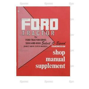 Ford Tractor Factory Oem Shop Manual Select o speed Transmission 2000 4000 New