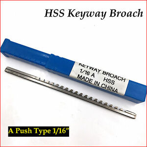 1 16 Inch Keyway Broach A Push Type Hss Material Keyway Cutter Tool