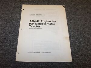 David Brown Ad4 47 Engine For 990 Selectamatic Tractor Parts Catalog Manual
