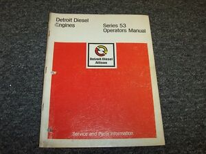 Detroit Diesel 2 53 3 53 4 53 53 series Engine Owner Operator Operator s Manual
