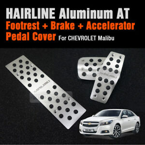 Automatic Car Hairline Aluminum Foot Pedal Cover For Chevrolet 2012 2017 Malibu