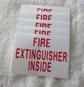 5 Self adhesive Vinyl fire Extinguisher Inside Sign 3 X 4 New
