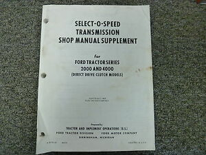 Ford Select o speed Transmission On 2000 4000 Tractor Shop Service Repair Manual