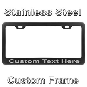 Custom Laser Engrave Black Stainless Steel Metal License Plate Frame With Text
