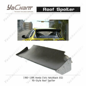 Frp Roof Spoiler Fit For 1992 1995 Honda Civic Eg Hatchback Pd Rb Roof Wing
