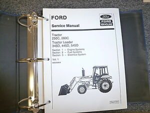 For New Holland 250c 260c 345d 445d 545d Tractor Loader Service Repair Manual