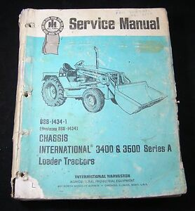 International Harvester Ih Loader Tractor 3400 3500 Series A Service Manual Book
