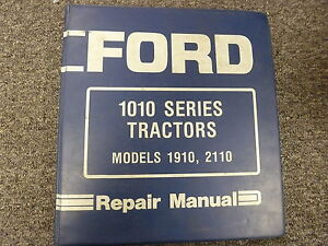Ford Models 1910 2110 Compact Utility Tractor Shop Service Repair Manual Book