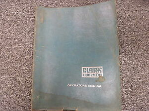 Clark C500 Models Gas Lp Forklift Lift Truck Owner Operator Maintenance Manual