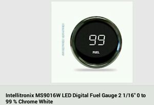 Intellitronix Ms9016w Led Digital Fuel Gauge White 2 1 16 0 To 99 New