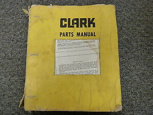 Clark Austin Western 301 Pacer And Super Powershift Grader Parts Catalog Manual