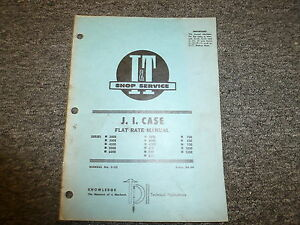 J I Case 730 830 930 1030 1200 700b 800b 900b 430 Tractor Flat Rate Manual C22