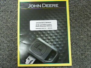 John Deere Models D120 H120 Front End Loaders Owner Operator Manual Omw54640