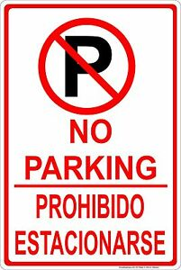 Bilingual Restricted No Parking Sign Aluminum Sign 8 X 12 Made In The Usa