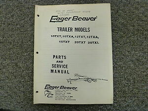 Eager Beaver 10txt 10txa 12txt 12txa Trailer Parts Catalog Service Repair Manual