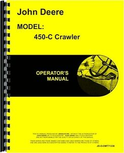 John Deere 450c Diesel Crawler Bulldozer Only Operators Manual