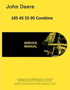 John Deere 105 45 55 95 Combine Service Shop Repair Manual