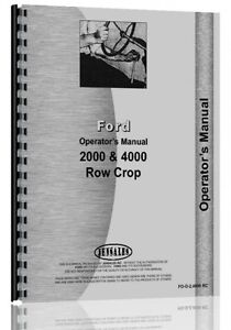 Ford 2000 4000 4 Cylinder Row Crop Tractor Operators Owners Manual