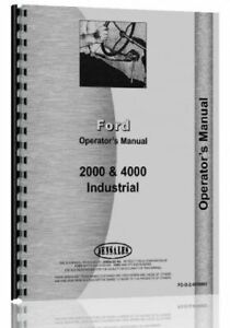 Ford 1962 1964 2000 4000 4 Cylinder Industrial Tractor Operators Owners Manual