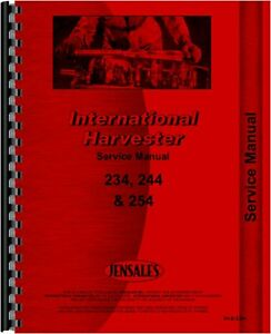 International Harvester 244 254 234 Diesel Compact Tractor Service Shop Manual