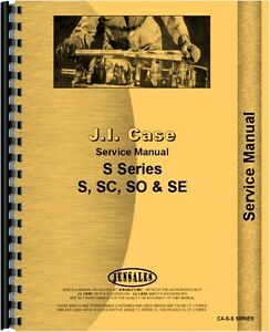 Case S Sc So Si Tractor Service Manual With Or Without Eagle Hitch