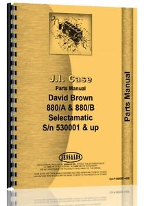Case David Brown 880a 800b Selectamatic Tractor Parts Manual Catalog