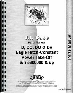 Case D Dc Dc3 Dc4 Do Dv Tractor Parts Manual With Eagle Hitch