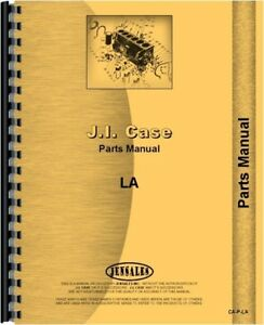 Case La Tractor Parts Manual Catalog