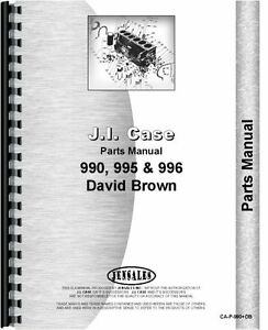 Case David Brown 990 995 996 Diesel Tractor Parts Manual Sn 11070001 Up