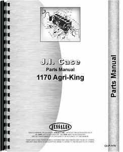 Case 1170 Diesel Agri king Tractor Parts Manual Catalog