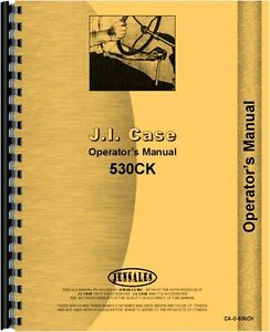 Case 530 Ck Construction King Gas Diesel Tractor Operators Owners Manual