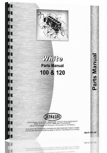White 100 120 Diesel Tractor Parts Manual Catalog