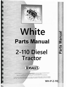 White 2 110 Diesel Tractor Parts Manual Catalog
