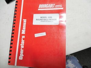 Bourgault Model 1650 Round Bale Mover Operator s Manual