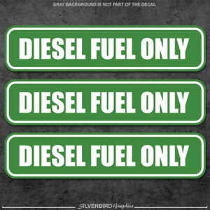 3x Diesel Fuel Only Sticker Decal Tank Fuel Door Vinyl Laminate