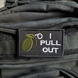I Pull Out Grenade Funny Military Army Tactical Hook Patch Dark Ops White $6.99
