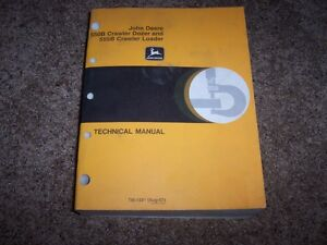 John Deere 550b Crawler Bulldozer 555b Loader Technical Repair Service Manual