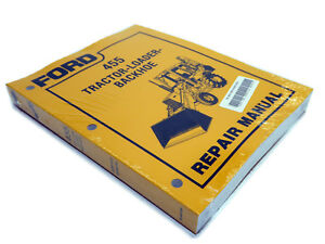 Ford 455 Tractor Loader Backhoe Service Manual Repair Shop Book New W binder